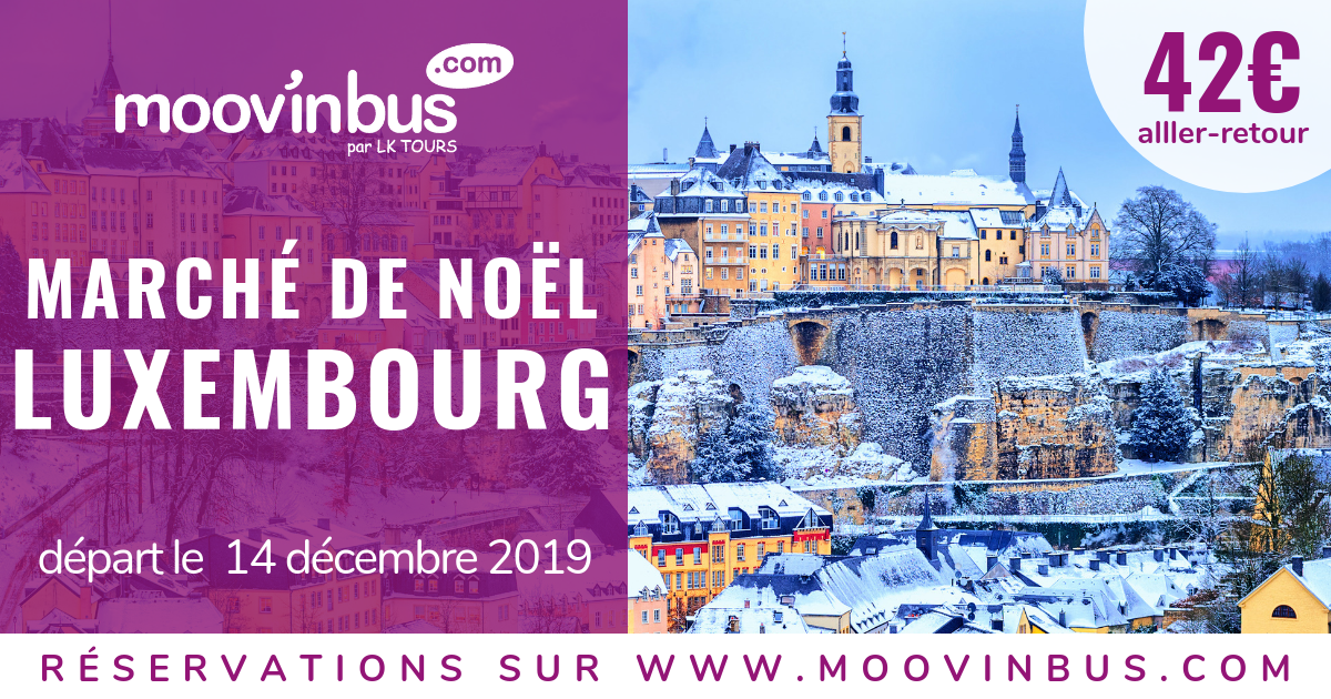 Luxembourg, Noel, Moovinbus, City Break, shopping, voyage en bus